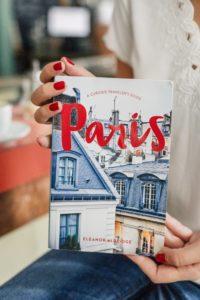 Paris A Curious Travelers Guide